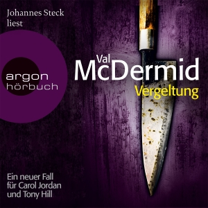 """Johannes Steck liest Val McDermid """"Vergeltung"""""""
