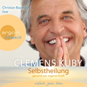 "Andreas Neumann liest Clemens Kuby ""Selbstheilung"""