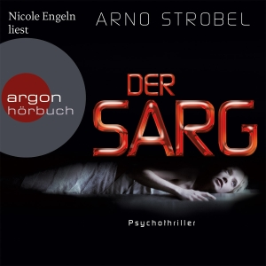 """Nicole Engeln liest Arno Strobel """"Der Sarg"""""""