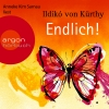 """Anneke Kim Sarnau liest Ildikó von Kürthy """"Endlich!"""""""