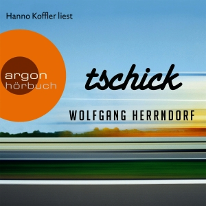"Hanno Koffler liest ""Tschick"", Wolfgang Herrndorf"