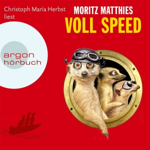 "Christoph Maria Herbst liest Moritz Matthies ""Voll Speed"""