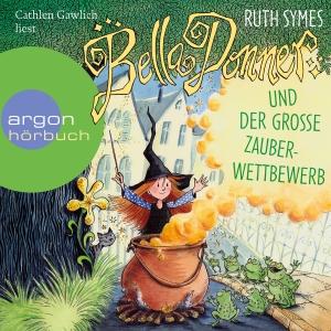 """Cathlen Gawlich liest Ruth Symes """"Bella Donner und der große Zauberwettbewerb"""""""