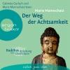 """Gabriele Gerlach und Marie Manschatz lesen Marie Mannschatz """"Der Weg der Achtsamkeit"""""""