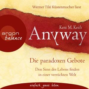 """Werner Tiki Küstenmacher liest Kent M. Keith """"Anyway"""""""