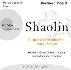 """Herbert Schäfer liest Bernhard Moestl """"Shaolin"""""""
