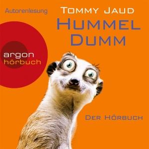 """Tommy Jaud liest Tommy Jaud """"Hummeldumm"""""""