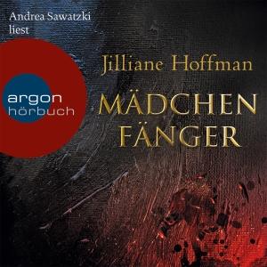 """Andrea Sawatzki liest Jilliane Hoffman """"Mädchenfänger"""""""