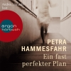 "Andrea Sawatzki liest Petra Hammesfahr ""Ein fast perfekter Plan"""