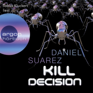 "Tobias Kluckert liest Daniel Suarez ""Kill Decision"""