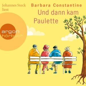 """Johannes Steck liest Barbara Constantine """"Und dann kam Paulette"""""""