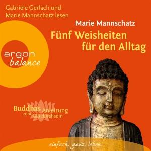 """Gabriele Gerlach und Marie Mannschatz lesen Marie Mannschatz """"Fünf Weisheiten für den Alltag"""""""