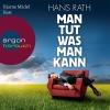 """Bjarne Mädel liest Hans Rath """"Man tut, was man kann"""""""
