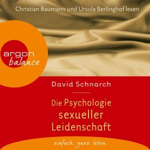 """Christian Baumann und Ursula Berlinghof lesen David Schnarch """"Die Psychologie sexueller Leidenschaft"""""""