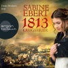 "Doris Wolters liest Sabine Ebert ""1813 - Kriegsfeuer"""