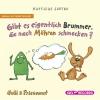 Nulli & Priesemut - Gibt es eigentlich Brummer, die nach Möhren schmecken?