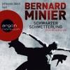 """Vergrößerte Darstellung Cover: Johannes Steck liest Bernard Minier """"Schwarzer Schmetterling"""". Externe Website (neues Fenster)"""