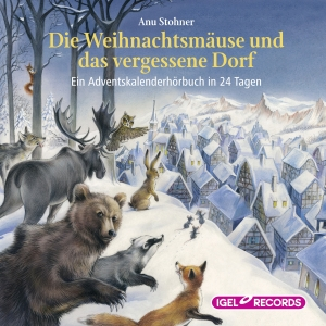 Die Weihnachtsmäuse und das vergessene Dorf