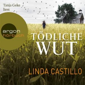 "Tanja Geke liest ""Tödliche Wut"", Linda Castillo"