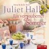 """Irina Scholz liest Juliet Hall """"Ein verzauberter Sommer"""""""