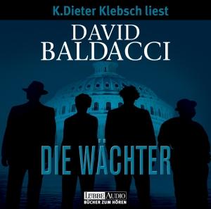 K. Dieter Klebsch liest David Baldacci, Die Wächter