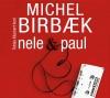 """Tobias Kluckert liest Michel Birbæk """"Nele & Paul"""""""