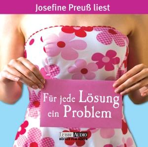 Josefine Preuß liest Kerstin Gier, Für jede Lösung ein Problem