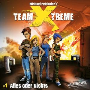 Team X-Treme - Alles oder nichts