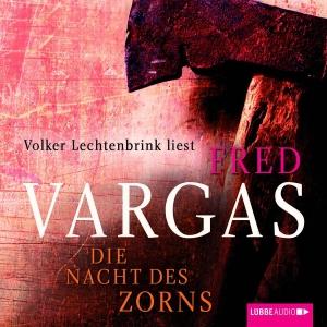 """Volker Lechtenbrink liest Fred Vargas """"Die Nacht des Zorns"""""""