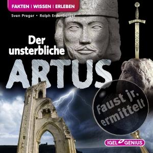 Faust jr. ermittelt - Der unsterbliche Artus