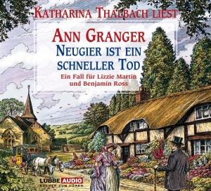 """Katharina Thalbach liest Ann Granger """"Neugier ist ein schneller Tod"""""""