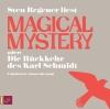 """Vergrößerte Darstellung Cover: Sven Regener liest """"Magical mystery oder: Die Rückkehr des Karl Schmidt"""". Externe Website (neues Fenster)"""