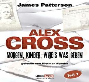 Alex Cross - Morgen, Kinder, wird's was geben