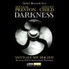 """Detlef Bierstedt liest Douglas Preston, Lincoln Child """"Darkness - Wettlauf mit der Zeit"""""""