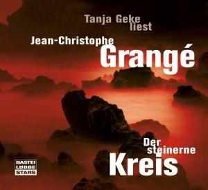 Tanja Geke liest Jean-Christophe Grangé, Der steinerne Kreis