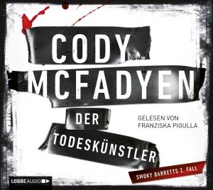 """Franziska Pigulla liest Cody McFadyen """"Der Todeskünstler"""""""