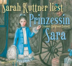 "Sarah Kuttner liest Frances Hodgson Burnett ""Prinzessin Sara"""