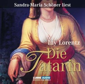 """Sandra Maria Schöner liest Iny Lorentz """"Die Tatarin"""""""