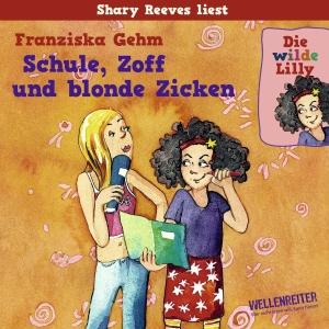 """Shary Reeves liest Franziska Gehm """"Schule, Zoff und blonde Zicken"""""""