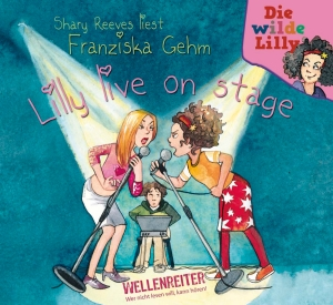 "Shary Reeves liest Franziska Gehm ""Lilly live on stage"""