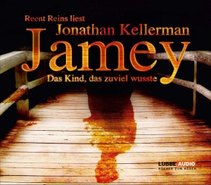 Reent Reins liest Jonathan Kellerman, Jamey