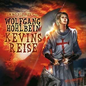 "Timmo Niesner liest Wolfgang Hohlbein ""Kevins Reise"""