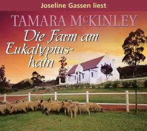 """Joseline Gassen liest Tamara McKinley """"Die Farm am Eukalyptushain"""""""