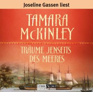 """Joseline Gassen liest Tamara McKinley """"Träume jenseits des Meeres"""""""