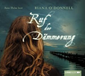 """Anne Helm liest Riana O'Donnell """"Ruf der Dämmerung"""""""