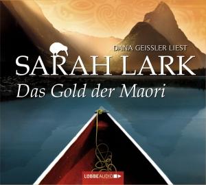 """Dana Geissler liest Sarah Lark """"Das Gold der Maori"""""""