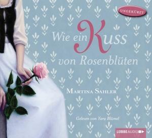 Wie ein Kuss von Rosenblüten