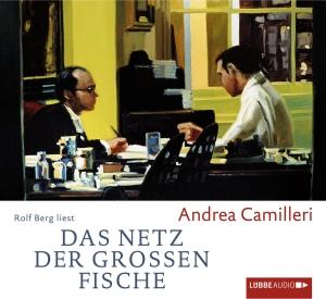 """Rolf Berg liest Andrea Camilleri """"Das Netz der großen Fische"""""""
