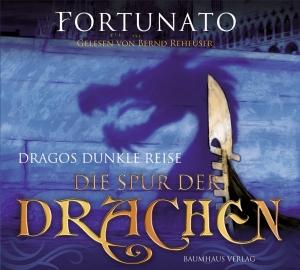 Dragos dunkle Reise - Die Spur der Drachen