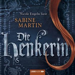 """Nicole Engeln liest Sabine Martin """"Die Henkerin"""""""